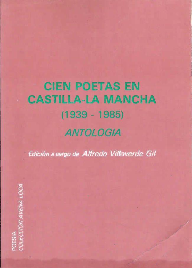 Cien poetas en Castilla-La Mancha 1936-1986