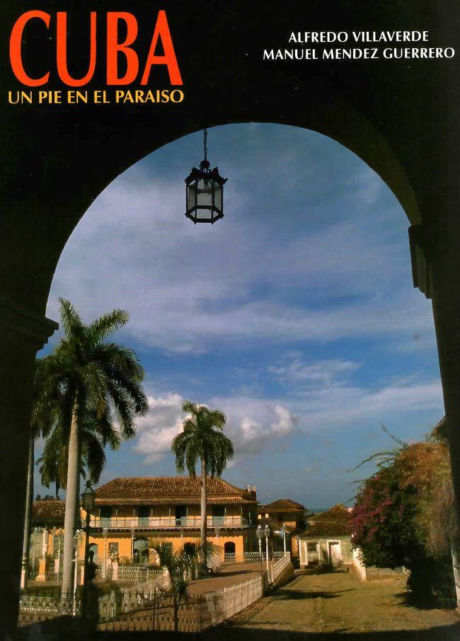 Cuba. Un pie en el paraiso