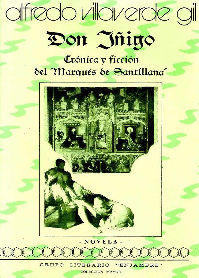 Don Iñigo. Crónica y ficción del Marques de Santillana