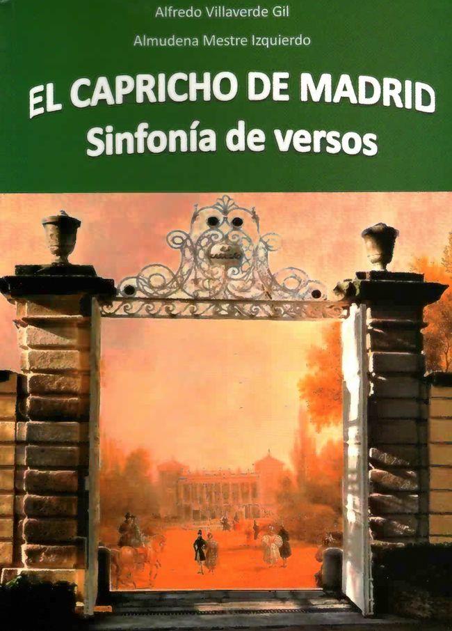 El Capricho de Madrid. Sinfonía de versos