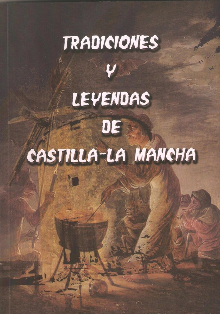 Tradiciones y leyendas de Castilla-La Mancha